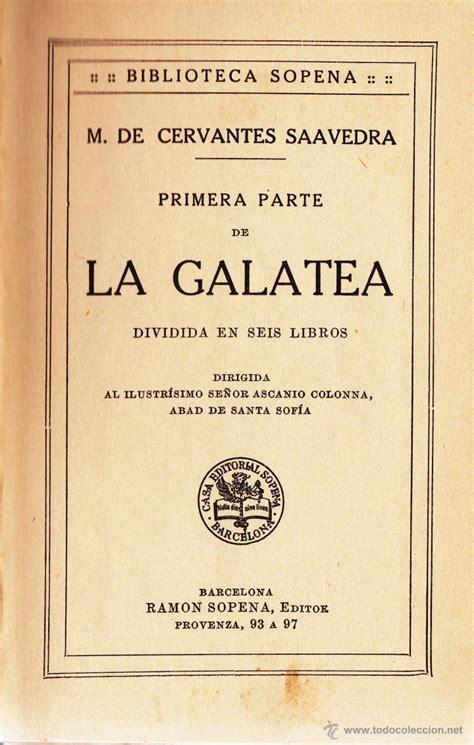 libro miguel de cervantes la image gallery la galatea
