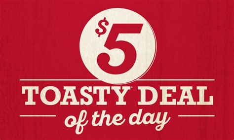 day deals 5 toasty deal of the day