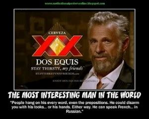 dos equis quotes best most interesting quotes quotesgram