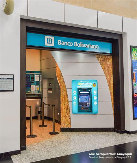 banco bolivariano aeropuerto de guayaquil servicios