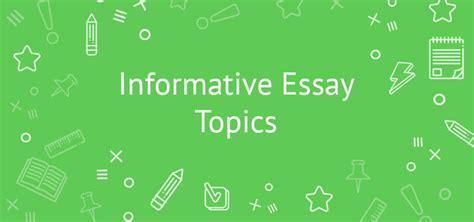 Informative And Surprising Essay Topics by 21 Unique Informative Essay Topics Exles To Help You Out