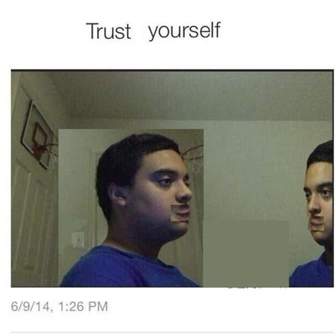 No Trust Meme - image 885145 trust nobody not even yourself know