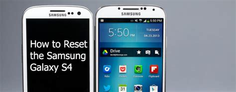 reset on samsung galaxy s4 how to reset samsung galaxy s4 to clear your phone s attic