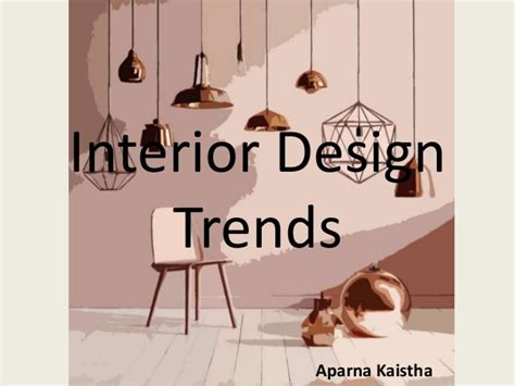 upcoming home design trends interior design trends