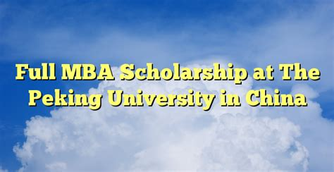 Mba Scholarship Status by Mba Scholarship At The Peking In China