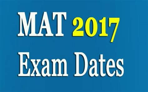 Mat Test For Mba by Aima Mat 2017 Dates Released Check Out More Details
