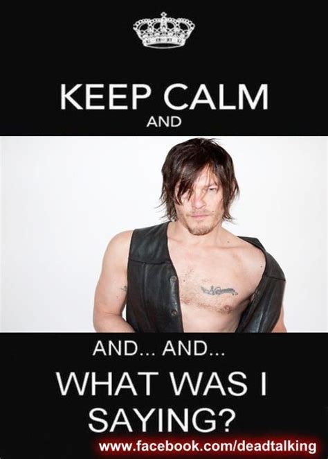 Walking Dead Meme Daryl - i think i was saying norman looks good norman reedus