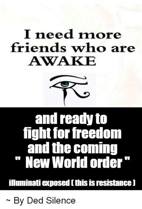 I Need New Friends Meme - 25 best memes about illuminati illuminati memes