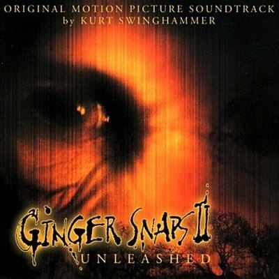 ginger snaps ii unleashed soundtrack by kurt swinghammer