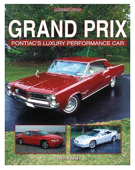 books on how cars work 1989 pontiac grand prix parking system service manual 2002 pontiac grand prix pontiac s luxury performance car opgi com