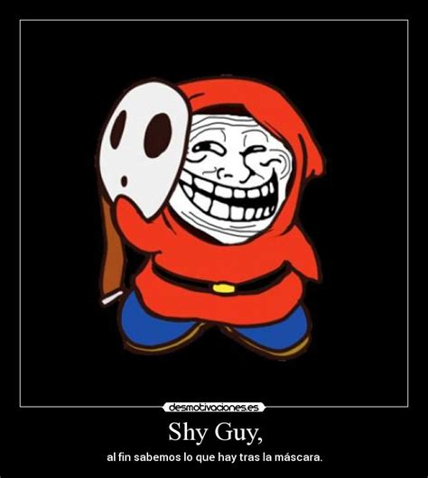 Shy Meme - shy guy memes image memes at relatably com