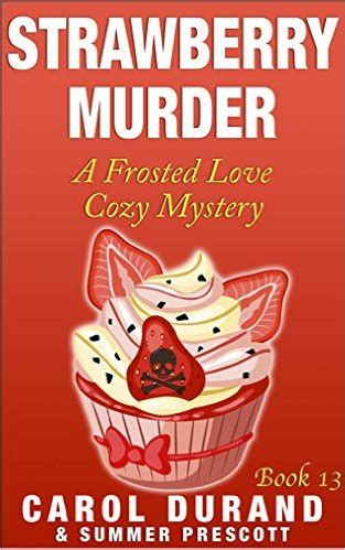murder and mozzarella a kingsmede cozy mystery books books that buzz strawberry murde