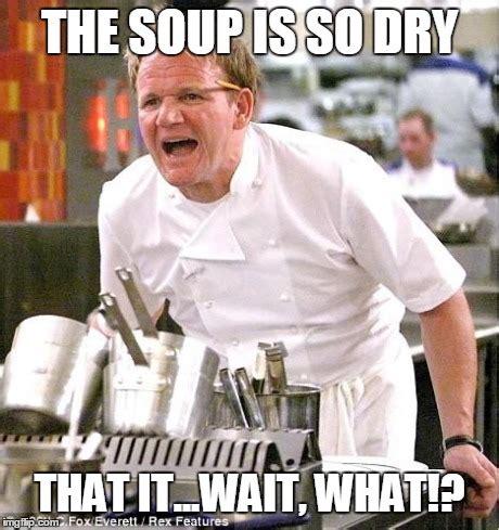 Chef Ramsey Meme - chef gordon ramsay meme imgflip