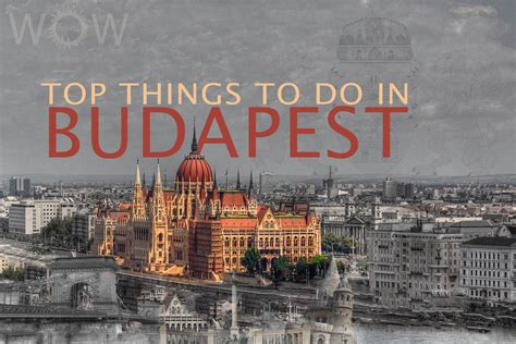 top 10 bars in budapest top 10 things to do in budapest wow travel