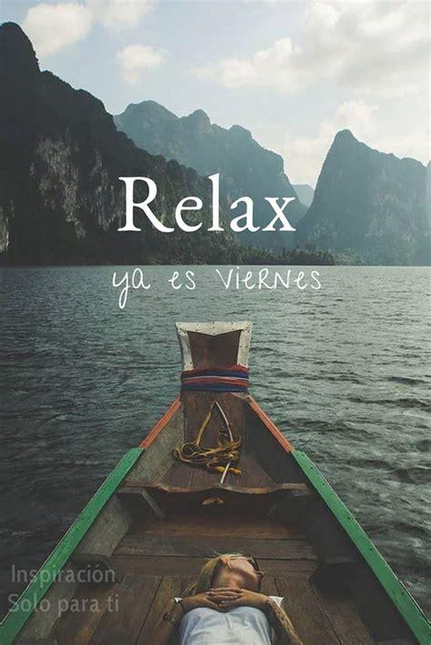 imagenes de viernes relax relax ya es viernes imagen 9561 im 225 genes cool