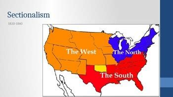 sectionalism 1800s sectionalism ppt period 4 new apush curriculum framework