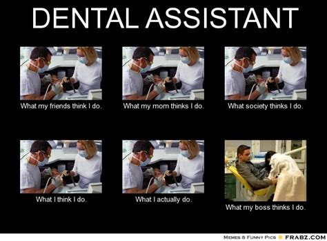 Dental Assistant Memes - dental assistant memes image memes at relatably com