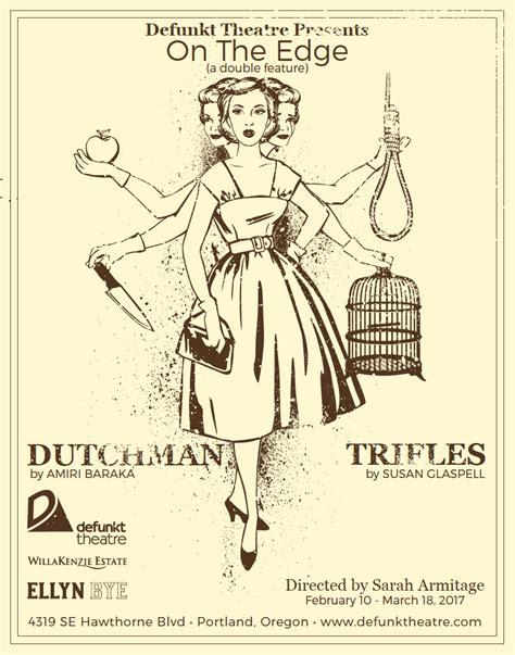 edge trifles dutchman   door theater