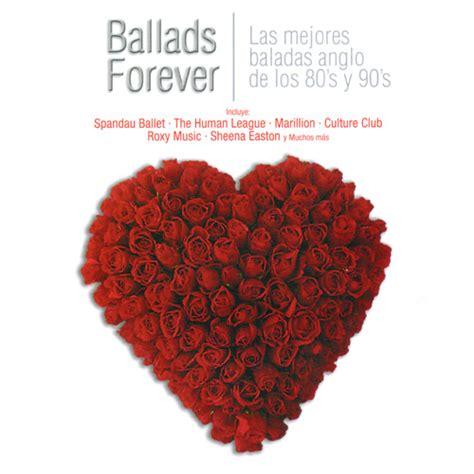 baladoj de la libro wikipedia s ballads of the book as translated by gramtrans ballads forever las mejores baladas anglo de los 80 s y