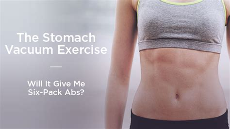 Stomach Vaccum Exercise vacuum exercise what s the deal