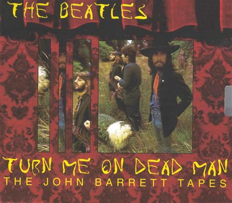 how to turn a man on in the bedroom the beatles turn me on dead man