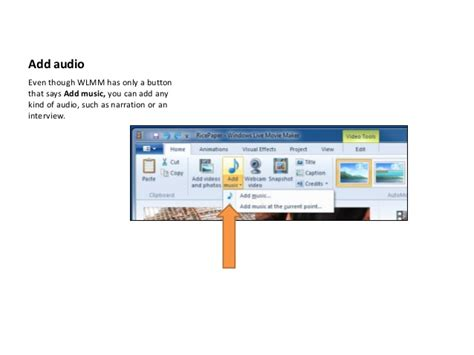 windows live movie maker audio tutorial windows live movie maker tutorial