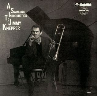 swinging wiki a swinging introduction to jimmy knepper wikipedia