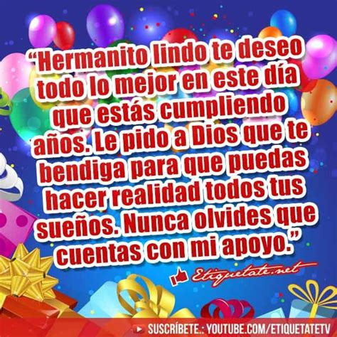 imagenes de happy birthday para un hermano bellas frases para desearle feliz cumplea 241 os a mi hermano