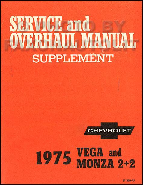 best auto repair manual 1975 chevrolet monza transmission control 1975 chevrolet vega monza original 2 book repair shop manual set 75