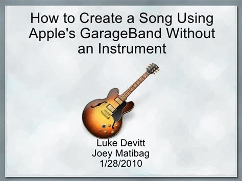 Garageband How To Make A Song How To Create A Song Using Garage Band Without