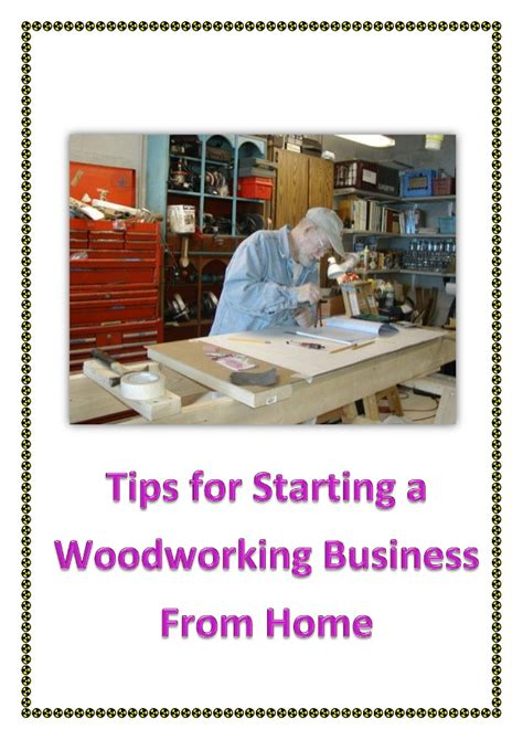 starting woodworking tips for starting a woodworking business from home