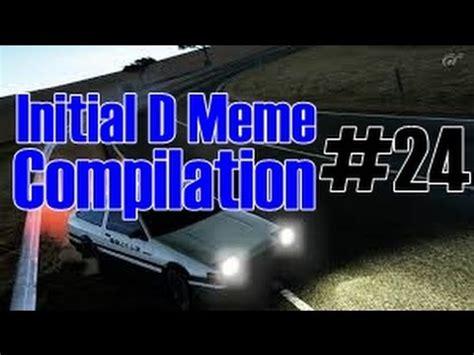 Meme Compilation - initial d meme compilation 24 youtube