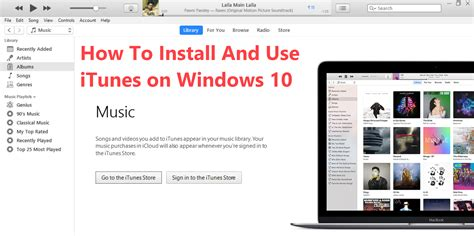 install windows 10 download download itunes for windows 10 free how to install and