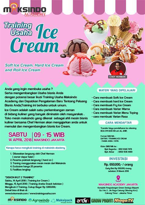 membuka usaha ice cream training usaha ice cream dan topping 14 april 2018