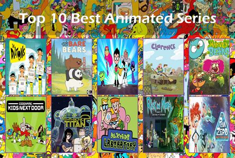 best animated series my top 10 best animated series by toongirl18 on deviantart