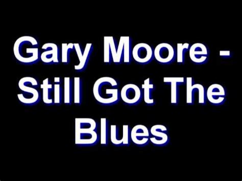 Stuarts Got The Blues by How To Play Still Got The Blues On Guitar By Gary Moo