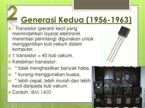 fungsi transistor komputer fungsi transistor pada komputer generasi kedua 28 images sejarah perkembangan komputer