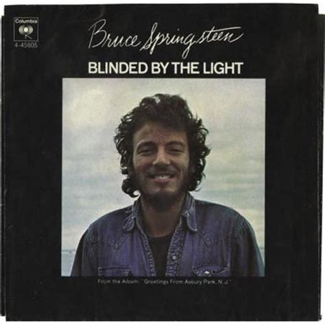 blinded by the light springsteen quot blinded by the light quot 45 pic sleeve