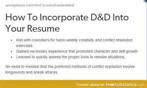Resume M D by How To Incorporate D Amp D Into Your Resume Funsubstance