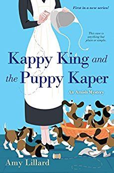 kappy king and the puppy kaper an amish mystery books dollycas escape with dollycas into a book