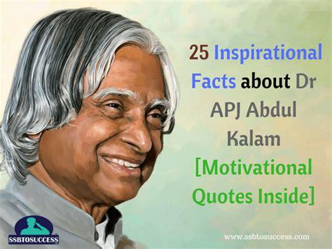 apj abdul kalam autobiography biography 25 inspirational facts about dr apj abdul kalam quotes