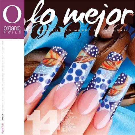 Organic Nail by Lo Mejor 14 Organic 174 Nails By Organic Nails 174 Issuu