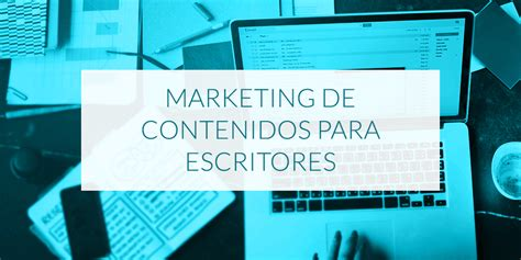 marketing para escritores blog de sinjania cursos de escritura