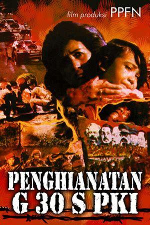 film pengkhianatan g 30 s pki download download film pengkhianatan g30s pki full movie download