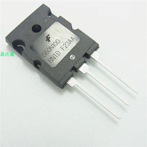 transistor igbt funzionamento g60n100bntd transistor igbt transistor 60a1000v genuine g60n100 spot dpsdz in integrated