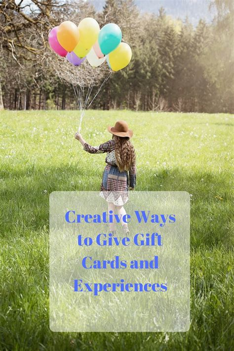Give Gift Cards - 5 creative ways to give gift cards and experiences