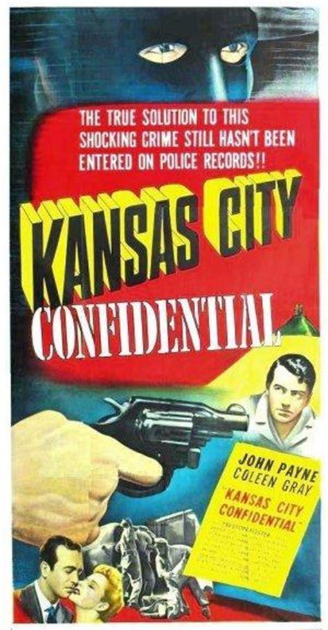 watch kansas city confidential 1952 full hd movie trailer image gallery for kansas city confidential filmaffinity