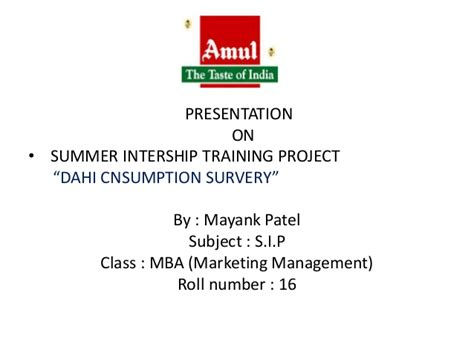 Mba 641 Project 5 by Summer Internship Project Report On Amul