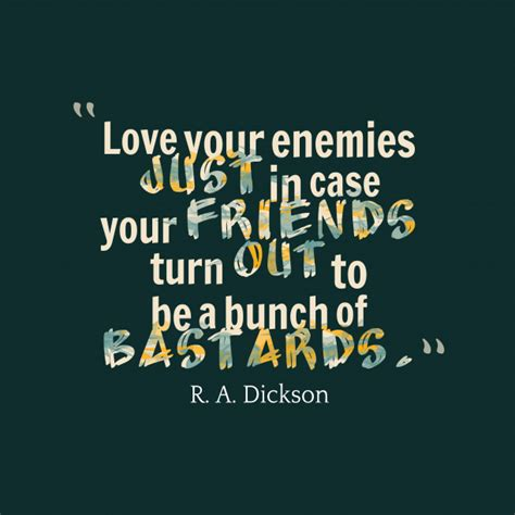 Enemy Quotes Your Enemy Quotes