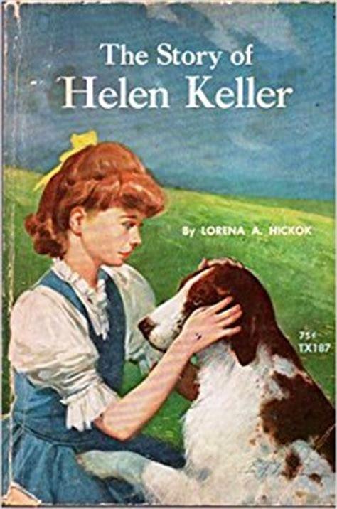 helen keller biography book review the story of helen keller lorena a hickok amazon com books